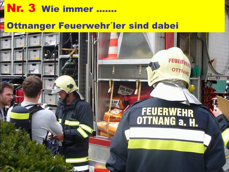 Pressegruppe der FF Ottnang a.H. Nr. 14 Die Ottnangér bei der harten Arbeit
