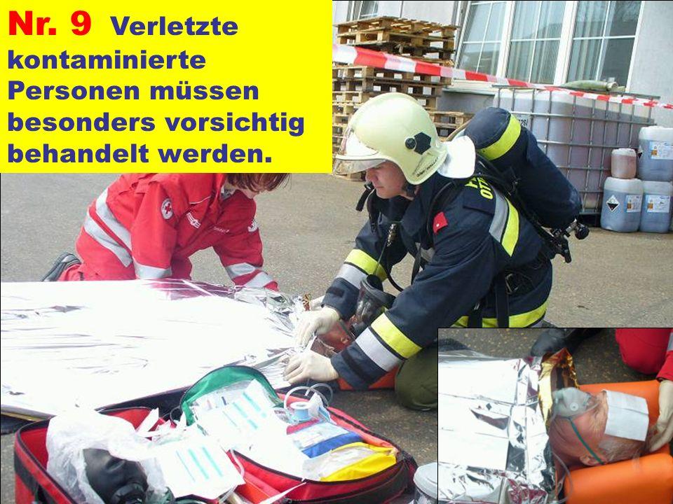 Pressegruppe der FF Ottnang a.H. Nr. 9 Verletzte kontaminierte Personen müssen besonders vorsichtig behandelt werden.