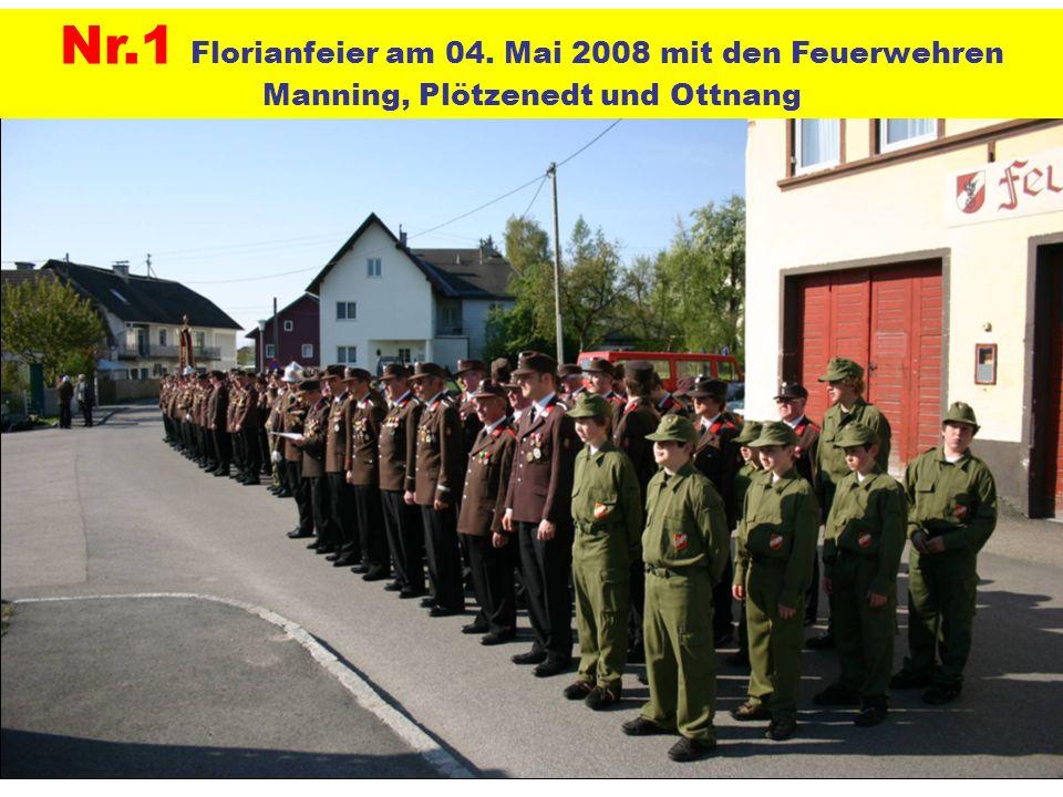 Nr.1 Florianfeier am 04. Mai 2008 mit den Feuerwehren Manning, Plötzenedt und Ottnang