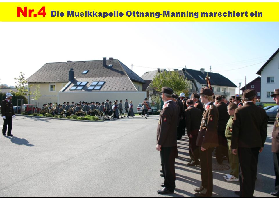 Nr.4 Die Musikkapelle Ottnang-Manning marschiert ein