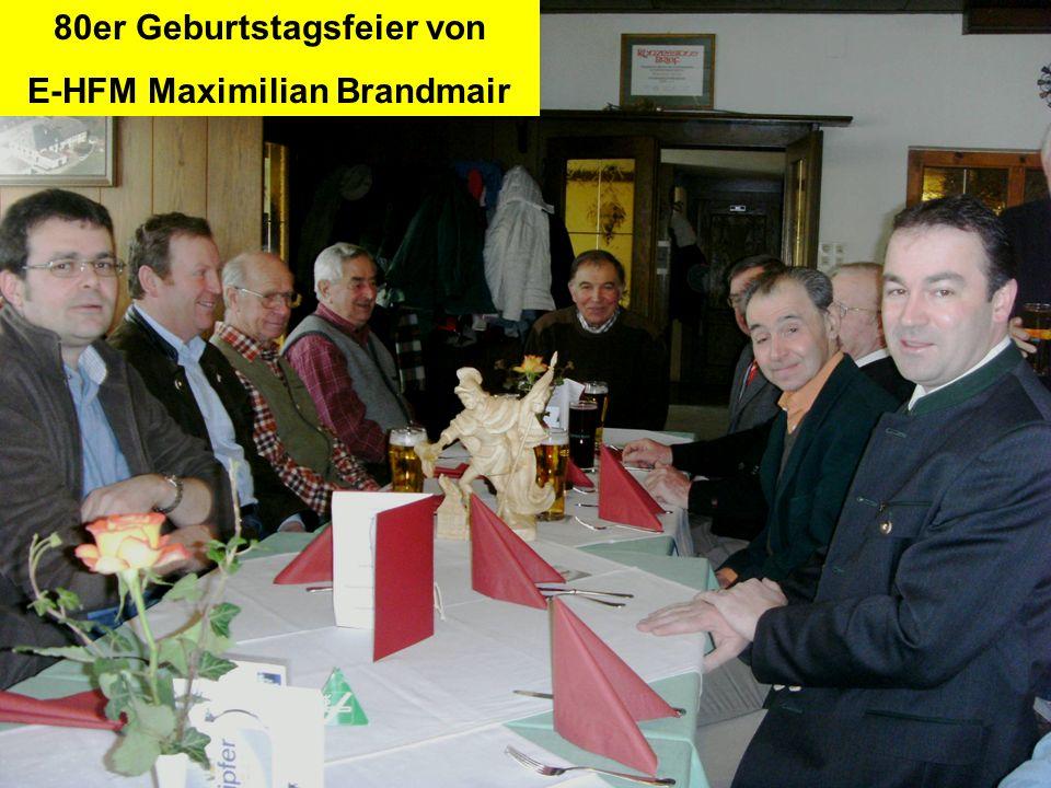 Pressegruppe der FF Ottnang a.H. 80er Geburtstagsfeier von E-HFM Maximilian Brandmair