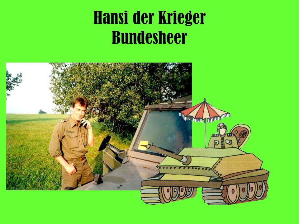Hansi der Krieger Bundesheer