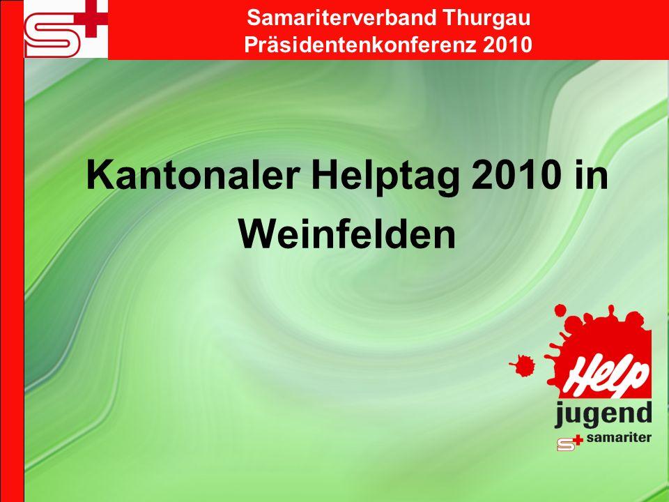 Kantonaler Helptag 2010 in Weinfelden Samariterverband Thurgau Präsidentenkonferenz 2010