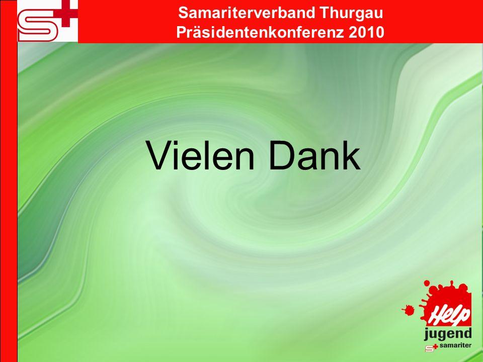 Samariterverband Thurgau Präsidentenkonferenz 2010 Vielen Dank