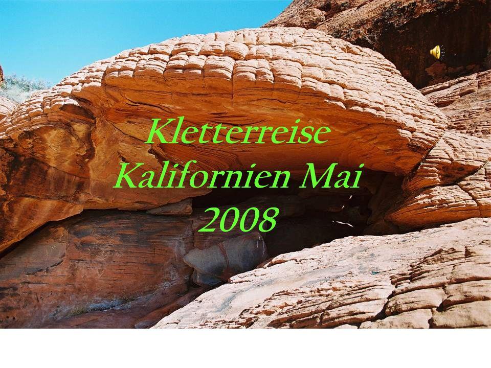 Kletterreise Kalifornien Mai 2008