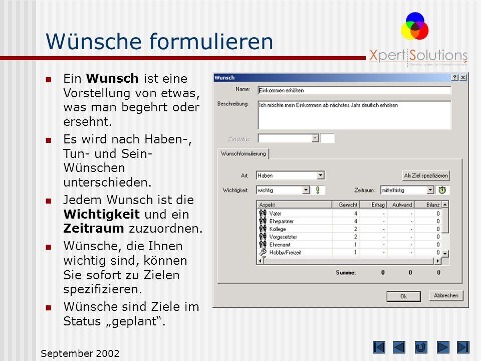 September 2002 Einsteigermodus Der Einsteigermodus dient dem schnellen Einstieg für den unerfahrenen Anwender. Nur die zentralen Funktionen sind aktiv