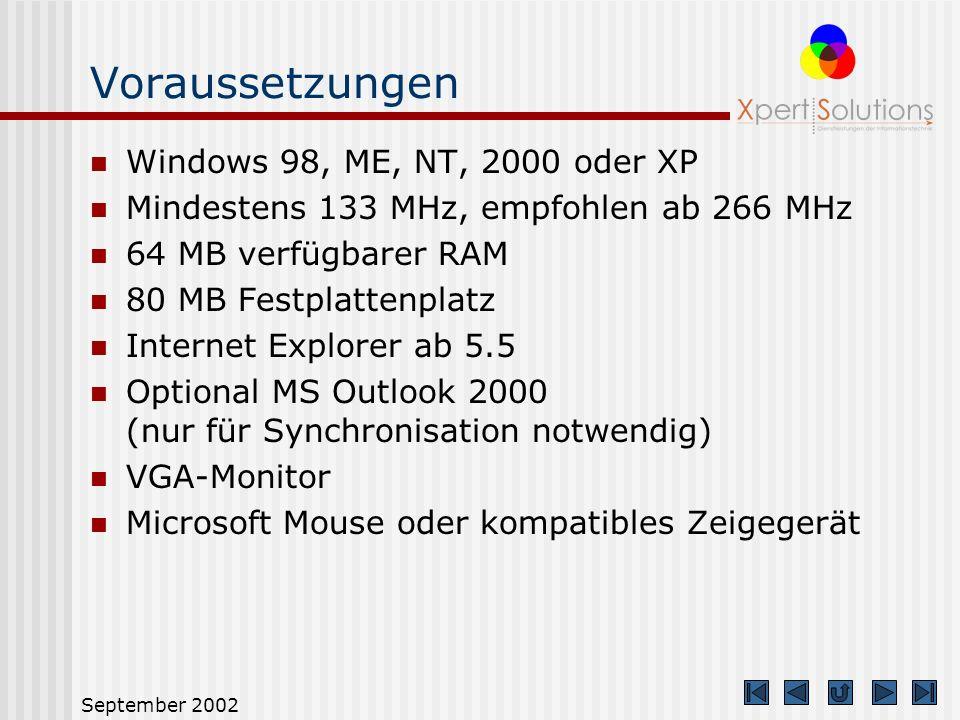 September 2002 Sonstige Funktionen Assistent für den leichteren Einstieg mehrere Fallbeispiele Synchronisation mit MS Outlook 2000 Verschiedene Auswer