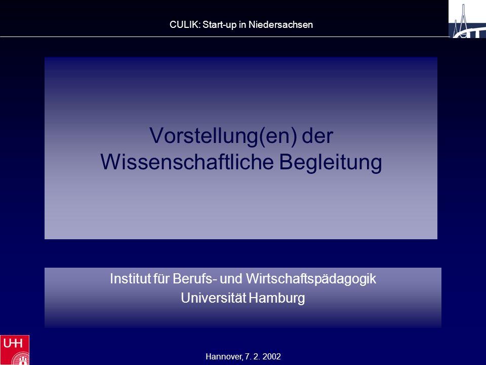 Vorstellung(en) der Wissenschaftliche Begleitung Institut für Berufs- und Wirtschaftspädagogik Universität Hamburg Hannover, 7.