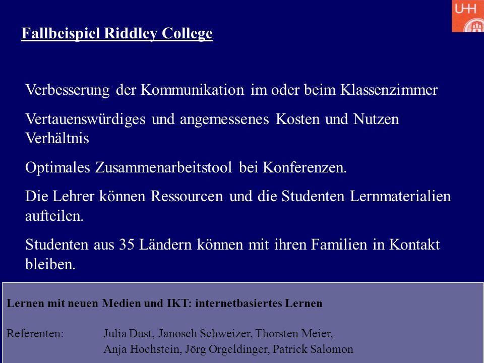 Lernen mit neuen Medien und IKT: internetbasiertes Lernen Referenten: Julia Dust, Janosch Schweizer, Thorsten Meier, Anja Hochstein, Jörg Orgeldinger,