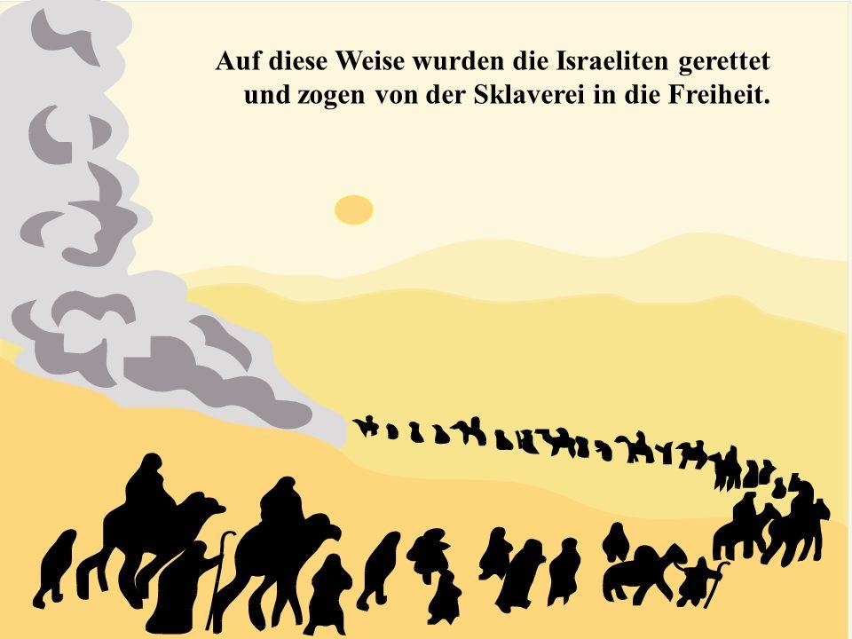 Als die Israeliten ans Meer kamen, teilte sich das Wasser und sie konnten trockenen Fußes durchgehen. Als die Ägypter hinter ihnen herjagten, schloss