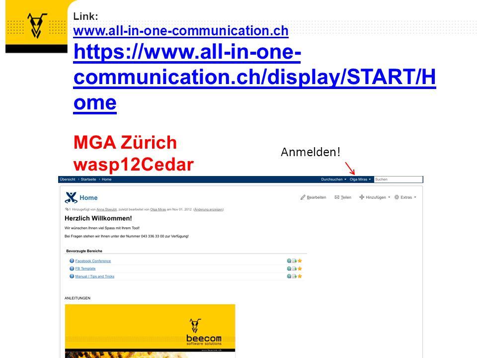 Link: www.all-in-one-communication.ch www.all-in-one-communication.ch/display/START/Home