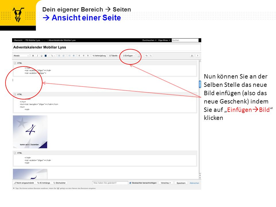 Nun können Sie an der Selben Stelle das neue Bild einfügen (also das neue Geschenk) indem Sie auf Einfügen Bild klicken Dein eigener Bereich Seiten Ansicht einer Seite