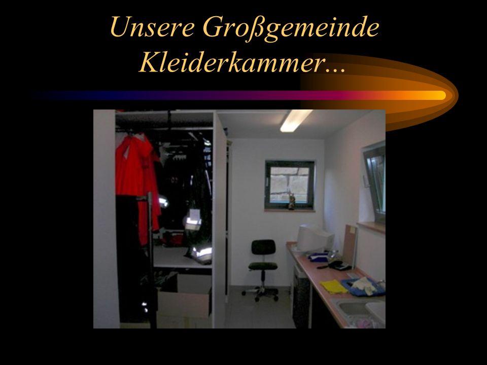 Unsere Großgemeinde Kleiderkammer...