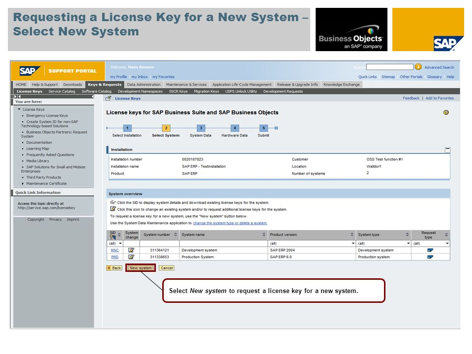 Requesting a License Key for a New System – Select New System Select New system to request a license key for a new system.