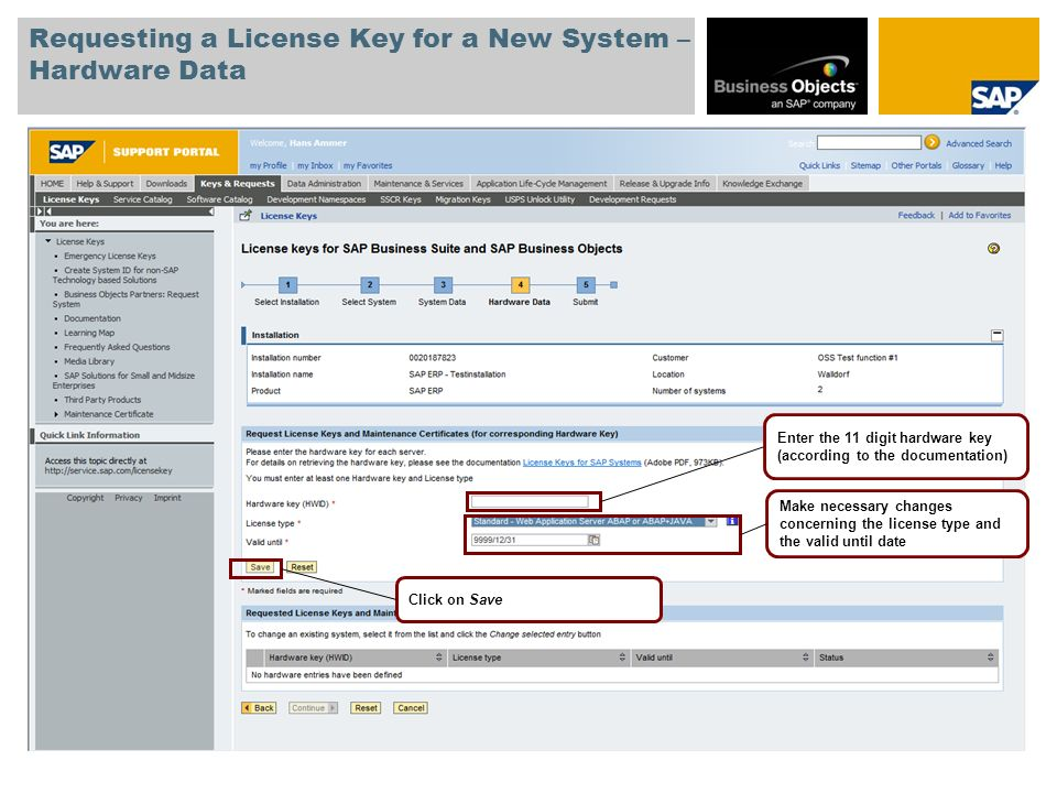 Requesting a License Key for a New System – Hardware Data The new entries are shown