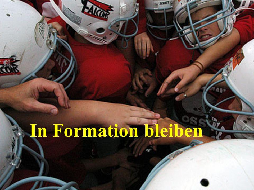 In Formation bleiben