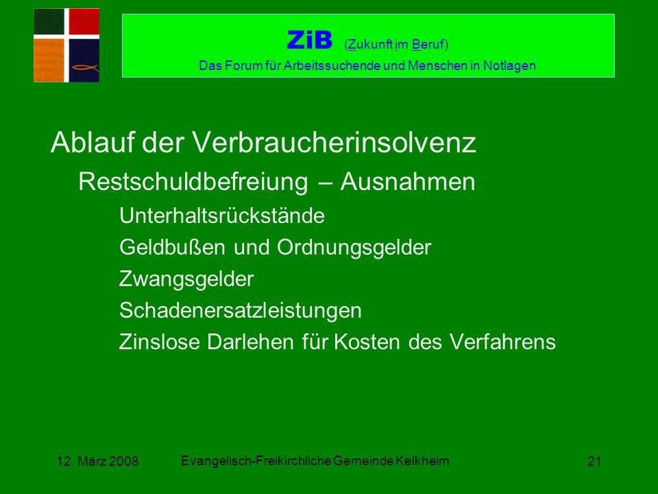 Evangelisch-Freikirchliche Gemeinde Kelkheim 12. März 200821 Ablauf der Verbraucherinsolvenz Restschuldbefreiung – Ausnahmen Unterhaltsrückstände Geld