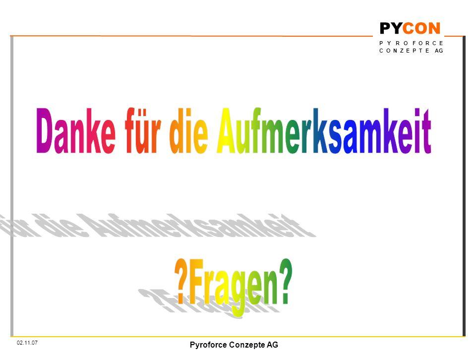 Pyroforce Conzepte AG PYCON P Y R O F O R C E C O N Z E P T E AG 02.11.07