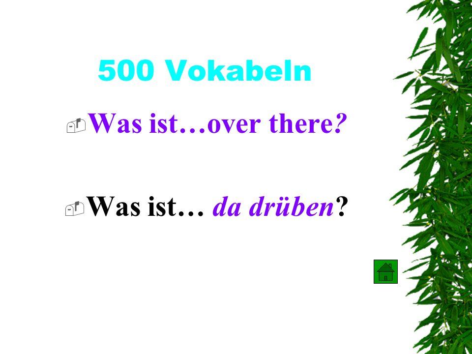 400 Vokabeln Was ist… weit ? Was ist… far?