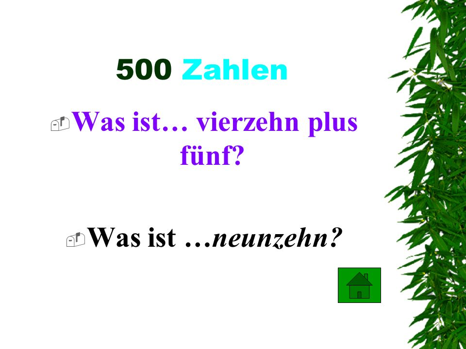 400 Zahlen Was ist… elf plus sechs? Was ist …siebzehn?
