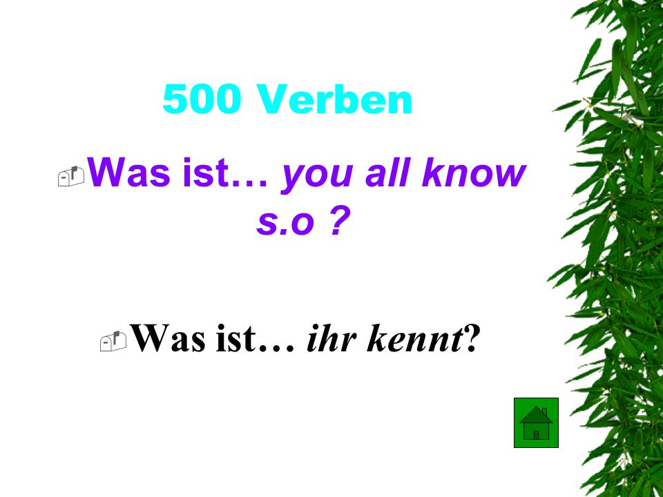400 Verben Was ist … you are called What is …du heißt