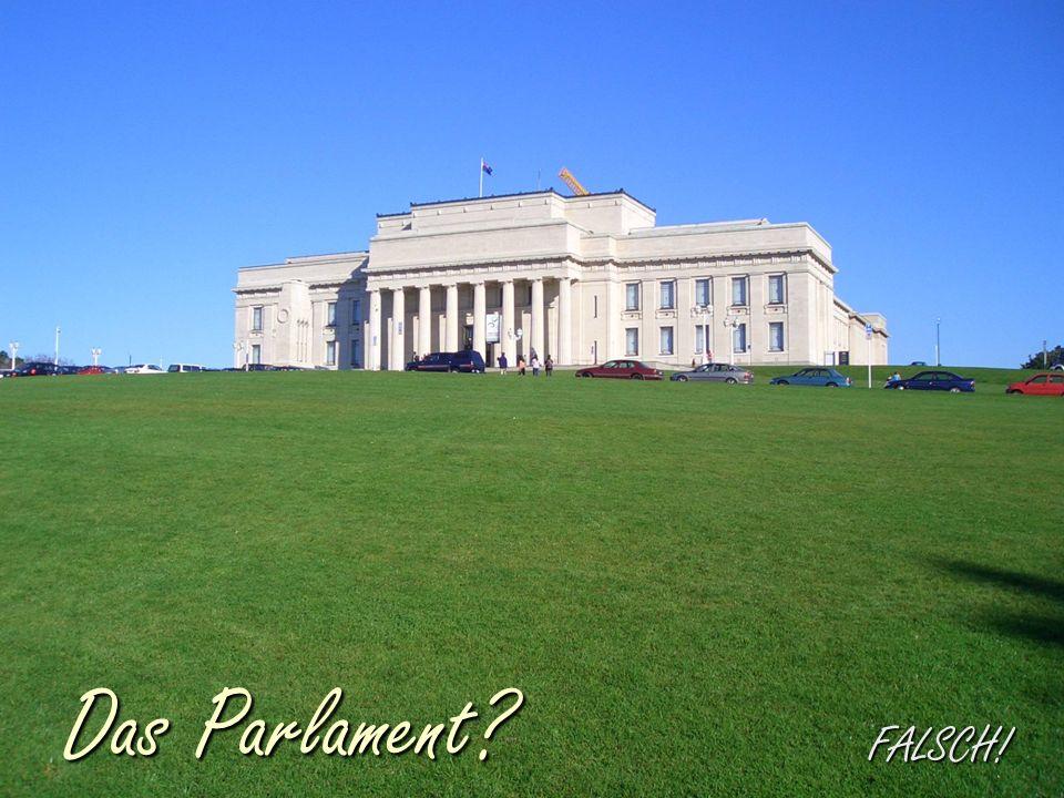 FALSCH! Das Parlament