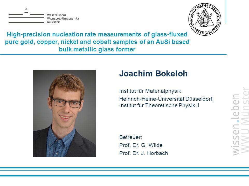Name: der Referentin / des Referenten Joachim Bokeloh Institut für Materialphysik Heinrich-Heine-Universität Düsseldorf, Institut für Theoretische Phy
