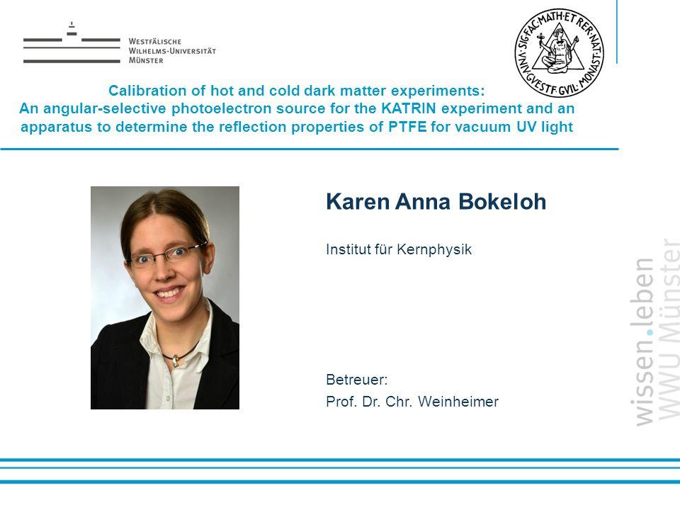 Name: der Referentin / des Referenten Karen Anna Bokeloh Institut für Kernphysik Betreuer: Prof. Dr. Chr. Weinheimer Calibration of hot and cold dark