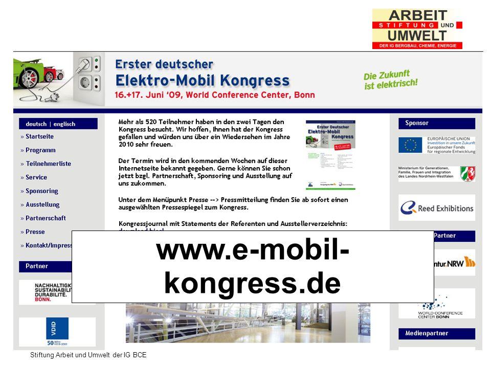 Stiftung Arbeit und Umwelt der IG BCE www.e-mobil- kongress.de