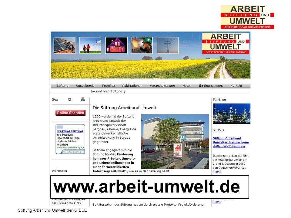 Stiftung Arbeit und Umwelt der IG BCE www.arbeit-umwelt.de