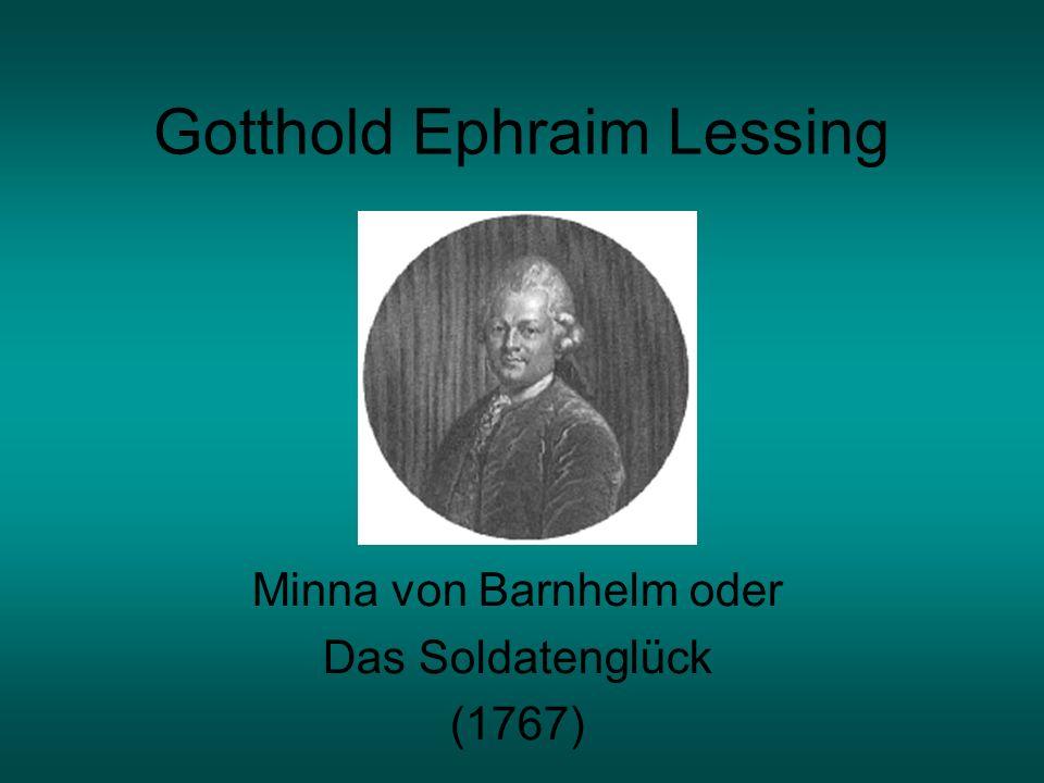 Gotthold Ephraim Lessing Minna von Barnhelm oder Das Soldatenglück (1767)