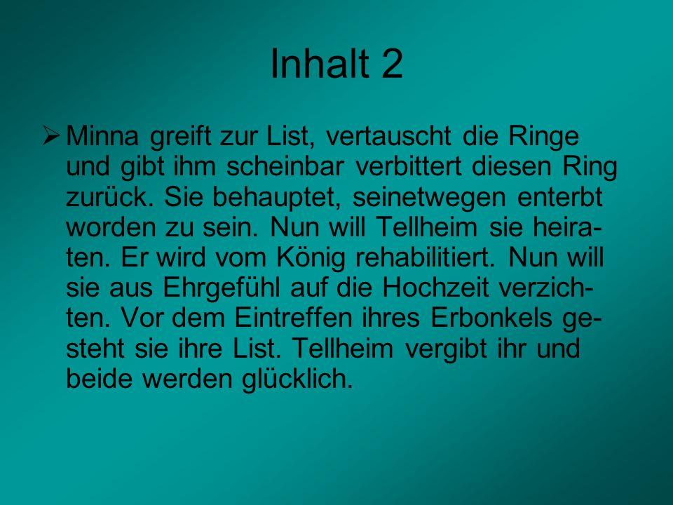 Aufbau/Struktur Das Drama gliedert sich in 5 Akte: Die Akte 1 und 2 stellen das Problem von Tellheims Ehrgefühl dar.
