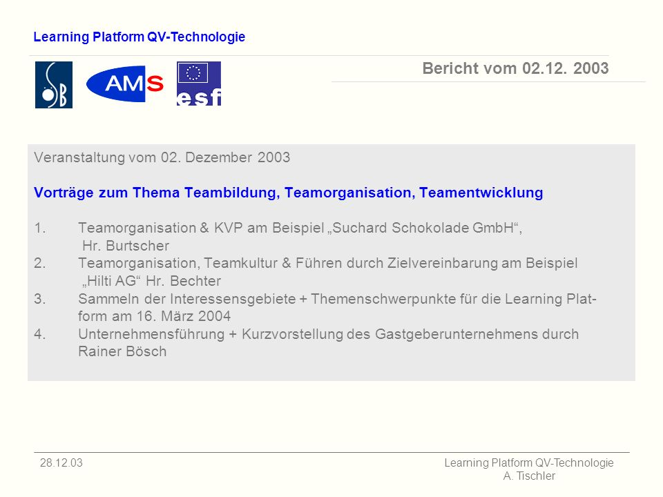 Learning Platform QV-Technologie 28.12.03 Learning Platform QV-Technologie A.