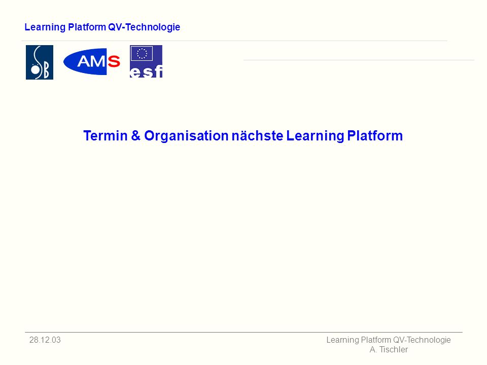 Learning Platform QV-Technologie Learning Platform QV-Technologie A.