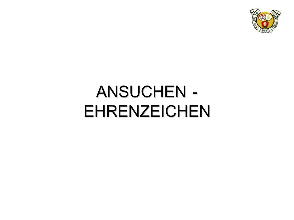 ANSUCHEN - EHRENZEICHEN