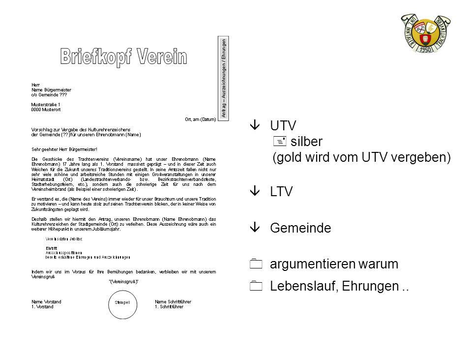 â UTV + silber (gold wird vom UTV vergeben) â LTV â Gemeinde 0 argumentieren warum 0 Lebenslauf, Ehrungen..