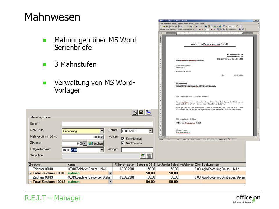 R.E.I.T – Manager Mahnwesen Mahnungen über MS Word Serienbriefe 3 Mahnstufen Verwaltung von MS Word- Vorlagen