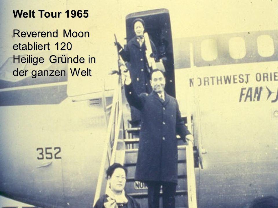 Welt Tour 1965 Reverend Moon etabliert 120 Heilige Gründe in der ganzen Welt