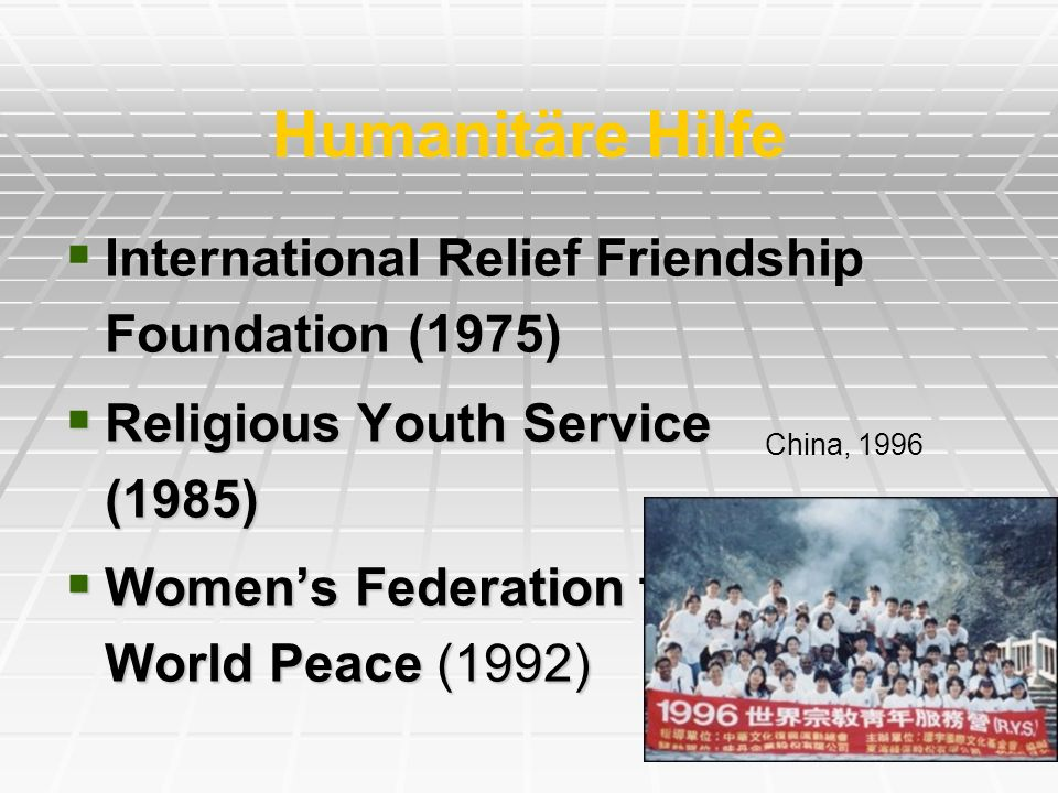 Humanitäre Hilfe International Relief Friendship Foundation (1975) International Relief Friendship Foundation (1975) Religious Youth Service (1985) Re