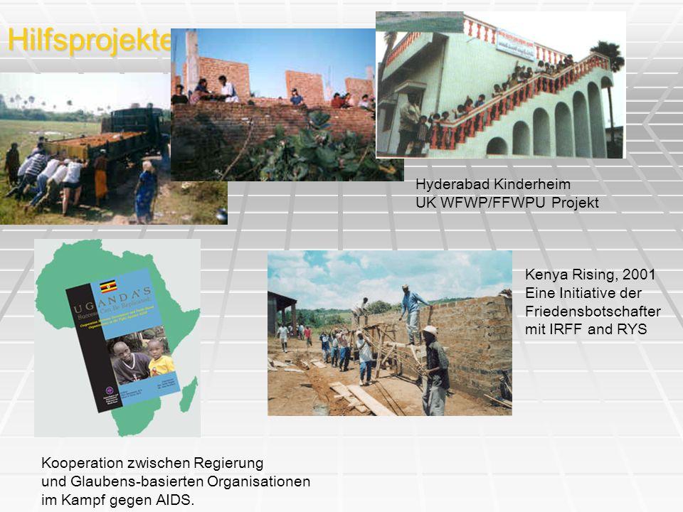 Hilfsprojekte Kenya Rising, 2001 Eine Initiative der Friedensbotschafter mit IRFF and RYS Hyderabad Kinderheim UK WFWP/FFWPU Projekt Kooperation zwisc