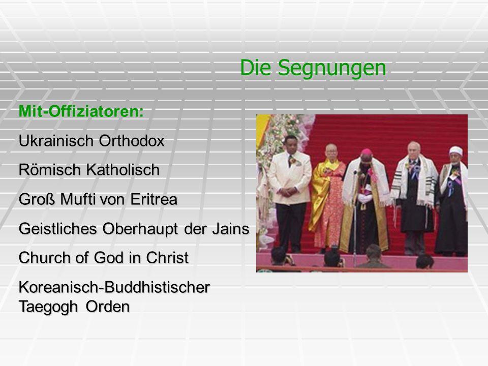 Die Segnungen Mit-Offiziatoren: Ukrainisch Orthodox Römisch Katholisch Groß Mufti von Eritrea Geistliches Oberhaupt der Jains Church of God in Christ
