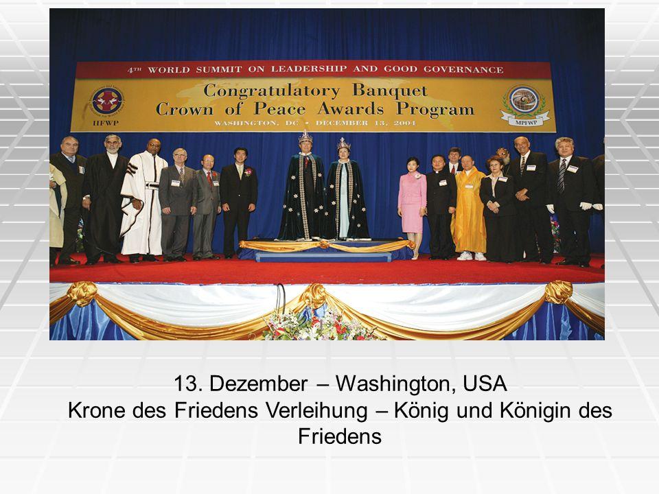 13. Dezember – Washington, USA Krone des Friedens Verleihung – König und Königin des Friedens
