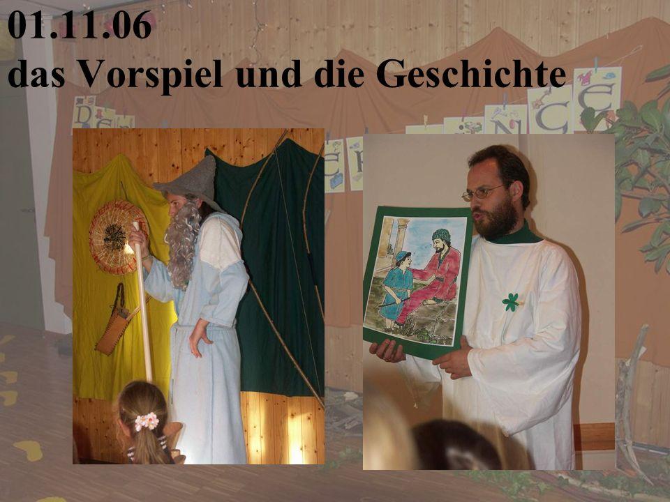 01.11.06 das Vorspiel und die Geschichte