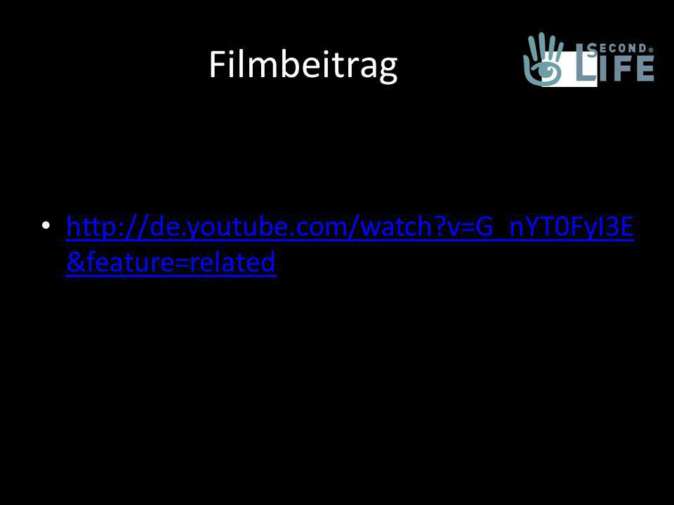 Filmbeitrag http://de.youtube.com/watch?v=G_nYT0FyI3E &feature=related http://de.youtube.com/watch?v=G_nYT0FyI3E &feature=related