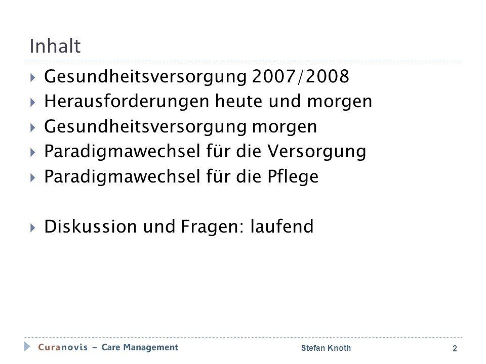 Gesundheitsversorgung 2007/2008 Stefan Knoth3