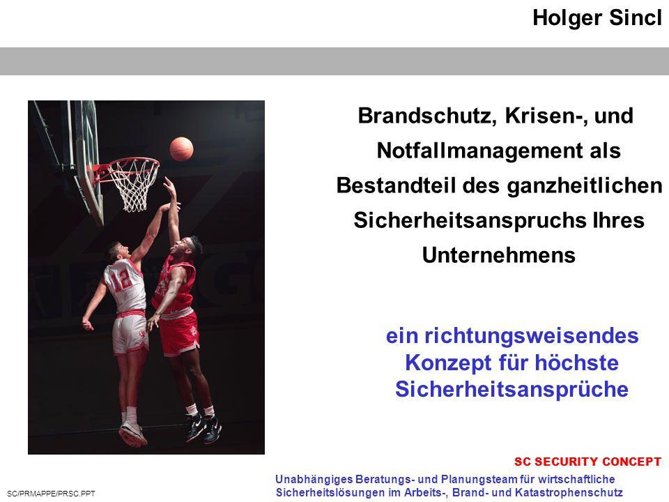 SC/PRMAPPE/PRSC.PPT Holger Sincl SC SECURITY CONCEPT Holger Sincl Weidigweg 17 64297 Darmstadt Tel.