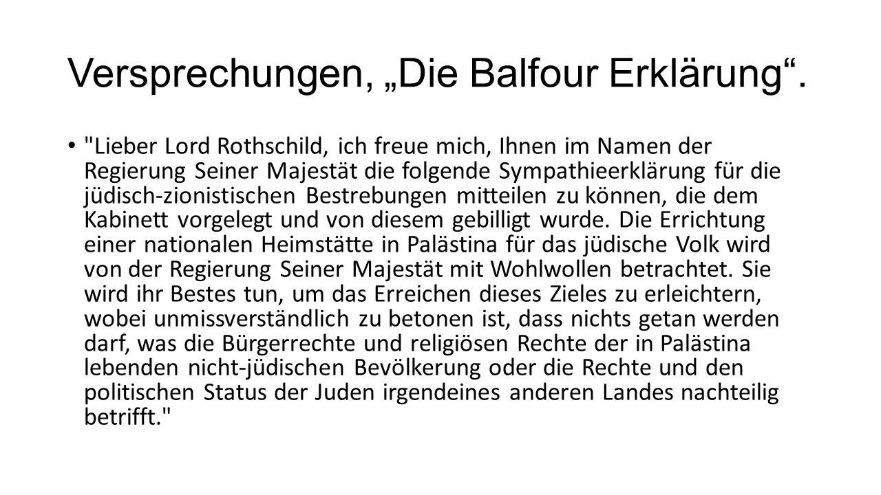 Versprechungen, Die Balfour Erklärung.