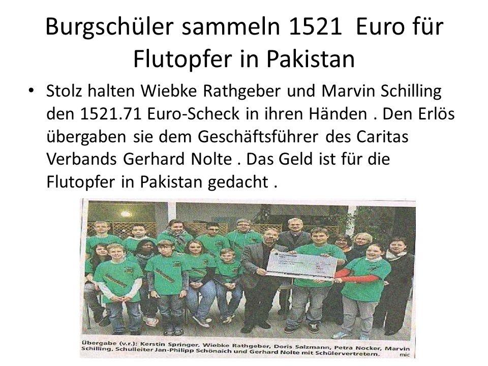 Burgschüler sammeln 1521 Euro für Flutopfer in Pakistan Stolz halten Wiebke Rathgeber und Marvin Schilling den 1521.71 Euro-Scheck in ihren Händen. De