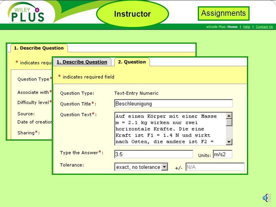 Generate questions Assign to class Instructor Assignments