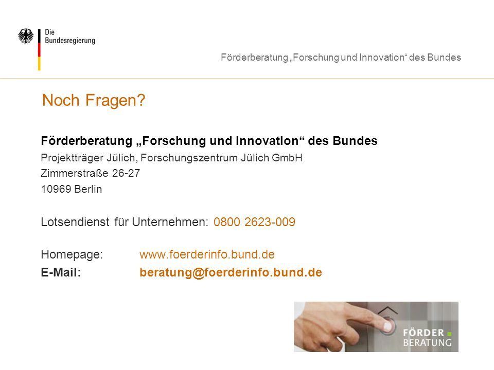 Förderberatung Forschung und Innovation des Bundes Noch Fragen.